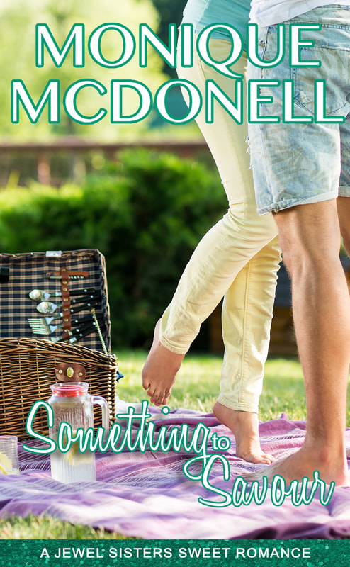 Something to Savour - Jewel Sisters Series - Monique McDonell - Cover