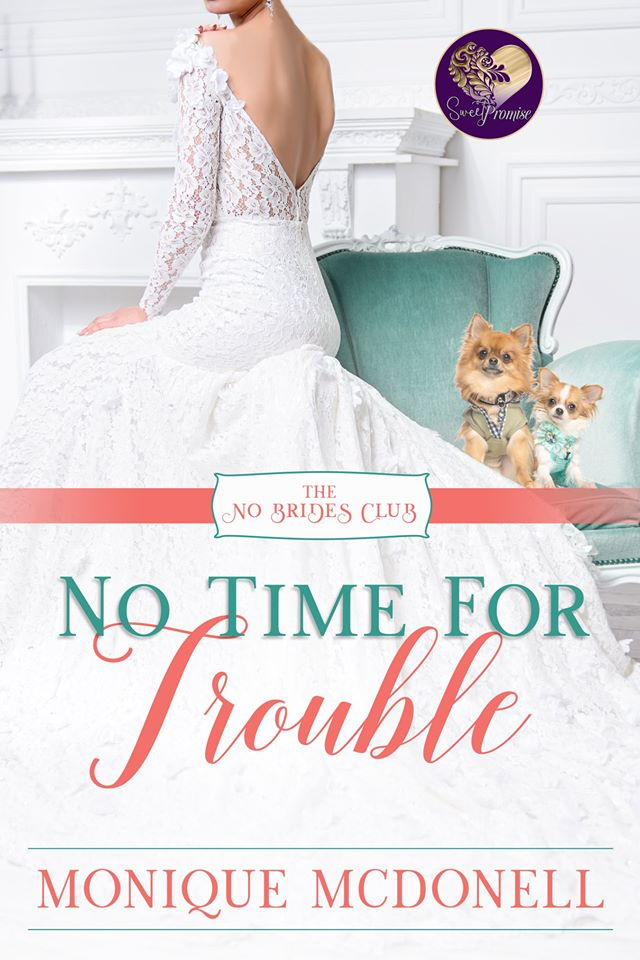 No Time For Trouble - No Brides Club Novel