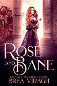 Rose and Bane